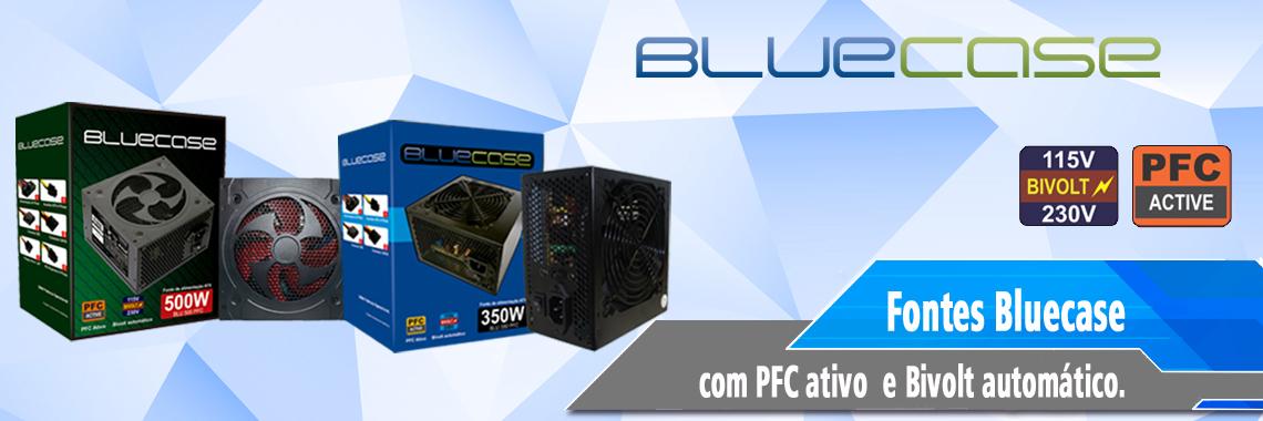 Fonte PFC ATIVO Bluecase
